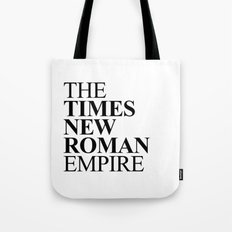 THE TIMES NEW ROMAN EMPIRE Tote Bag