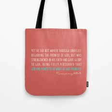 Romans 4:20-21 Tote Bag
