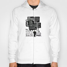 We are held back by our past.... Hoody