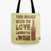 Love, Laughter And Wine Tote Bag