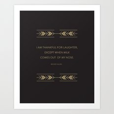 I'm Thankful for Laughter Art Print