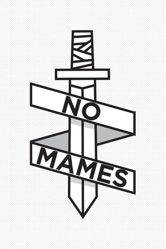 NO MAMES Art Print