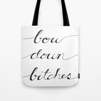 Bow Down. Tote Bag