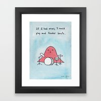 If I Had Arms, I Would P… Framed Art Print