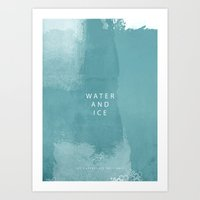water and ice Art Print