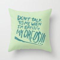 I'M SERIOUS ABOUT OREOS Throw Pillow
