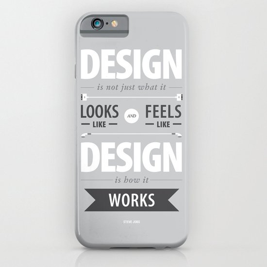 Design is how it works iPhone & iPod Case