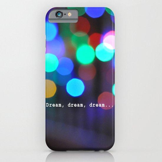 Dream, dream, dream... iPhone & iPod Case