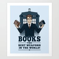 The Best Weapons In The … Art Print