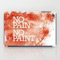 No Pain, No paint iPad Case