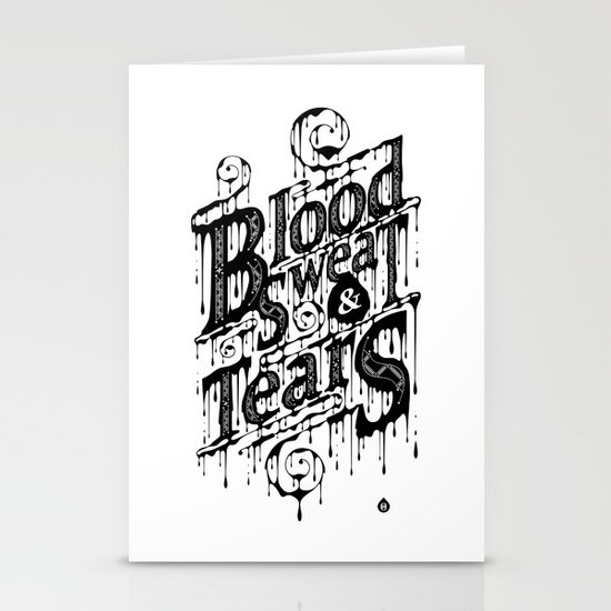 Blood, Sweat, & Tears Stationery Card