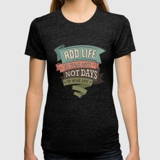 Life Womens Fitted Tee Tri-Black SMALL