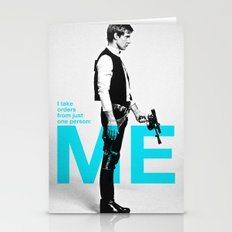 """Han Solo  - """"I Take Orders From Just One Person: ME"""" Stationery Cards"""