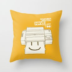 Printers and their feelings Throw Pillow