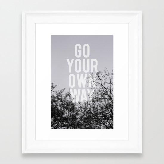Go Your Own Way II Framed Art Print