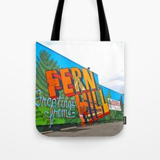 Welcome to Fern Hill Tote Bag