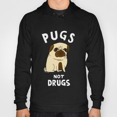 Pugs Not Drugs Hoody