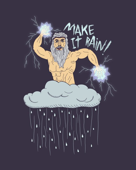 MAKE IT RAIN! Art Print