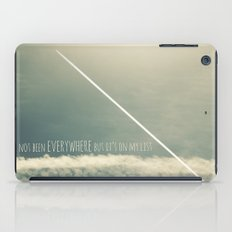 I have not been everywhere but it's on my list iPad Case