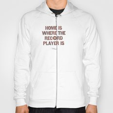 Home is where... Hoody