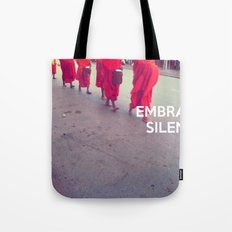 Embrace Silence Tote Bag