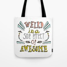 Weird & Awesome Tote Bag