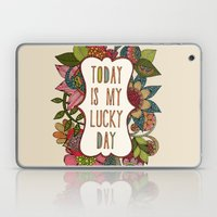 Today Is My Lucky Day Laptop & iPad Skin