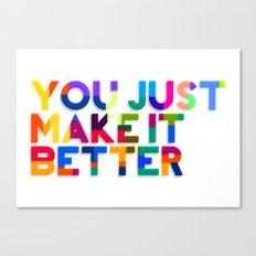 Better Canvas Print