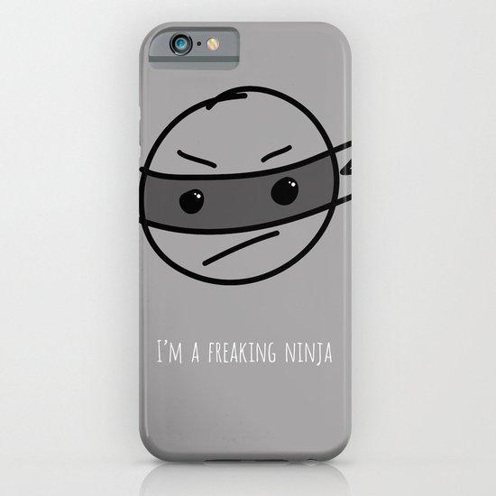 I'm a Freaking Ninja iPhone & iPod Case