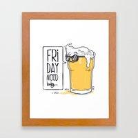 Friday Mood Framed Art Print