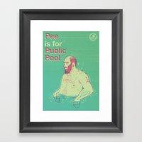 Pee Is For Public Pool Framed Art Print
