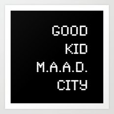 good kid m.AA.d city Art Print