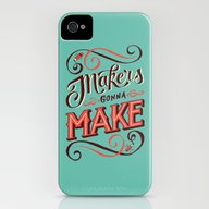 Makers Gonna Make iPhone (4, 4s) Slim Case