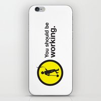 You Should Be Working. iPhone & iPod Skin