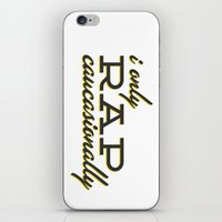 I Only Rap Caucasionally iPhone & iPod Skin