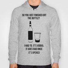 It's vodka. It goes bad once it's opened.  Hoody