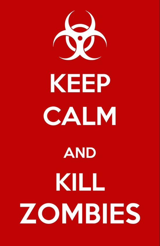 Keep Calm - Zombie Poster Art Print