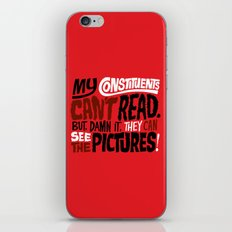 My Constituents Can't Read iPhone & iPod Skin