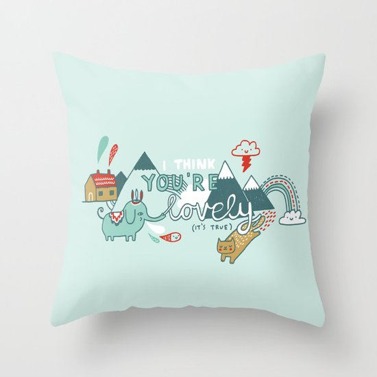 I Think You're Lovely Throw Pillow