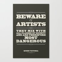 Beware Of Artists Canvas Print
