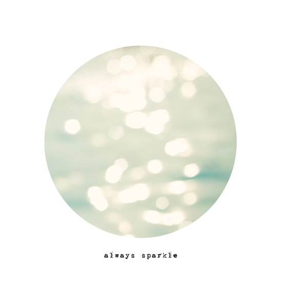 always sparkle Art Print