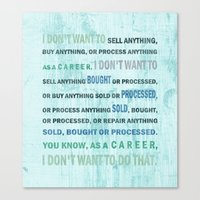 I don't want to... Canvas Print