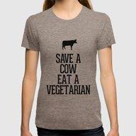 Save A Cow Eat A Vegetar… Womens Fitted Tee Tri-Coffee MEDIUM