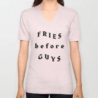 Fries Before Guys Unisex V-Neck