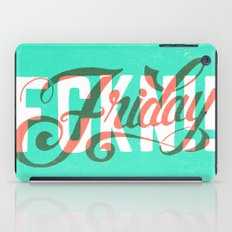 FCKN Friday iPad Case