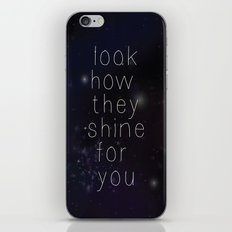 Look how they shine iPhone & iPod Skin