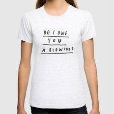 DO I?  Womens Fitted Tee Ash Grey SMALL