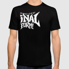 THIS ISN'T EVEN MY FINAL FORM! Mens Fitted Tee Black SMALL