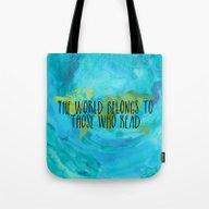 The World Belongs To Tho… Tote Bag