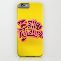 iPhone & iPod Case featuring Better Together by Mike Greenwell